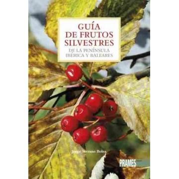 GUIA DE FRUTOS SILVESTRES DE LA PENÍNSULA IBERICA