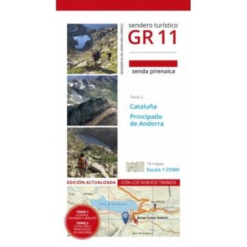 GR 11 Senda Pirenaica. Tomo II. Cataluña y Andorra